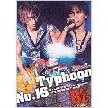 """Typhoon No.15 ~B'z LIVE-GYM The Final Pleasure """"IT'S SHOWTIME!!"""" in 渚園 DVD"""