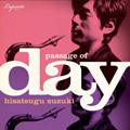 鈴木央紹/Passage Of Day [VPCC-81622]