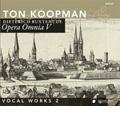 トン・コープマン/D.Buxtehude: Opera Omnia V -Vocal Works Vol.2 / Ton Koopman, Amsterdam Baroque Orchestra &Choir, etc[CC72244]