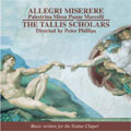 ピーター・フィリップス (Conductor)/ALLEGRI:MISERERE/PALSTRINA:MISSA PAPAE MARCELLI/ETC:PETER PHILIPS(cond)/THE TALLIS SCHOLARS [CDGIM041]