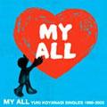 小柳ゆき/MY ALL  [CD+DVD] [WPZL-30019]