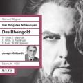 ヨーゼフ・カイルベルト/Wagner: Der Ring des Nibelungen - Das Rheingold / Joseph Keilberth, Bayreuth Festival Orchestra &Chorus, etc[203]