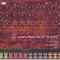 """quartz-head talk 05 """"re-gions"""""""