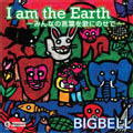 BIG BELL/I am the Earth[TECT-1043]