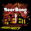 Beerbong/マーダー・パーティー [BLLN-82]