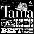 SUPER SESSIONS BEST of 2005-2009