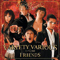 Variety Various×キングコング梶原/Friends [CD+DVD][JTCA-1003]