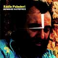 Eddie Palmieri/アンフィニッシュド・マスターピース [BOM-24113]