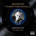 Fuchs, Joseph/Balsam, Arthur/Beethoven: Complete Violin Sonatas Vol.3 - No.8-10 / Joseph Fuchs(vn), Arthur Balsam(p)[8111253]