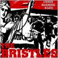The Bristles/UNION BASHING STATE[MCR-241]