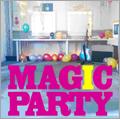 MAGIC PARTY/エリナリ TOWER RECORDS LIMITED EDITION<タワーレコード限定>[ASCM-6073]