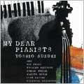 鈴木良雄/My Dear Pianists~チンさんと6人のピアニスト~ [FNCJ-1004]