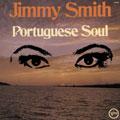 Jimmy Smith (Organ)/ポルトギーズ・ソウル [PROA-49]