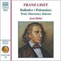 ジャン・デュベ/Liszt:Complete Piano Music Vol.22:Deux Polonaises/Ballade No.1/Ballade No.2/Au Bord D'Une Source/Trois Morceaux Suisses:Jean Dube[8557364]