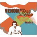 Venom (Club)/Marco Di Marco/イメージズ [KIS-1004]
