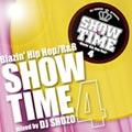 DJ SHUZO/SHOW TIME 4〜Blazin' Hip Hop/R&B〜mixed by DJ SHUZO[SMICD-104]