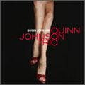 Quinn Johnson/クイン・ジョンソン・トリオ [XQDJ-1014]