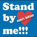 mama's bedroom/Stand by me!!![YTIN-1]