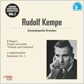 ルドルフ・ケンペ/伝統的なドイツの指揮者たち Vol.7 -ルドルフ・ケンペ: ワーグナー:楽劇「トリスタンとイゾルデ」; ベートーヴェン:交響曲第5番 Op.67「運命」 (6/28/1956) / シュターツカ