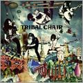 TRIBAL CHAIR/TRIBAL CHAIR [CD+DVD][ONECO-11]