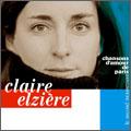 Claire Elziere/パリ、愛の歌 第2楽章~永遠のシャンソン名曲集~ [RES-155]