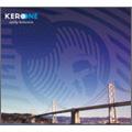 Kero One/アーリー・ビリーヴァーズ [PCD-93224]