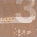 mixixim 3nd EDITION [MIXI-004]
