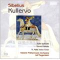 ヘルシンキ・フィルハーモニー管弦楽団/Sibelius: Kullervo Op.7 (12/2007)  / Leif Segerstam(cond), Helsinki PO, YL Male Voice Choir, Soile Isokoski(S), Tommi Hakala(Br)[ODE1122]