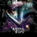 Violence To Vegas/プリンセス・トゥ・ポイズン[TRVE-0012]