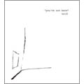 Noid/you're not here[HIBARI-12]