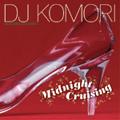 DJ KOMORI/MIDNIGHT CRUISING[KCVB-001]