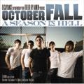 October Fall/A Season In Hell[BIGMJ-0054]