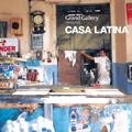 井出靖/Grand Gallery Presents CASA LATINA[GRGA-0002]