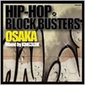 HIP-HOP BLOCK BUSTERS OSAKA mixed by KING3LDK