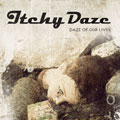 Itchy Daze/デイズ・オブ・アワ・ライヴス[RADC-043]