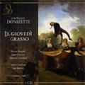 Donizetti :Il Giovedi Grasso (2/1961/Lugano):Edwin Loehrer(cond)/Italian Switzerland Radio/TV Orchestra/etc
