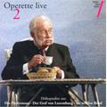 ウィーン・フォルクスオパー管弦楽団/Operette Live Vol.2 -J.Strauss. Lehar, Benatzky  (2003-05) / Bertrand de Billy(cond), Vienna Volksoper Orchestra, etc[CD485]