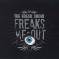 Freak Show/Freaks Me Out[2425-2]