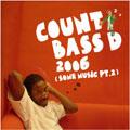 Count Bass D/2006(Some Music Pt.2)[OTCD-2055]