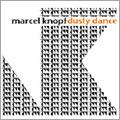 Marcel Knopf/ダスティー・ダンス [OTLCD-1283]