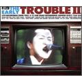TROUBLE (J-POP)/ジ・アーリー・トラブル 2 [CD+DVD] [DVSOL-1007]