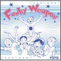 FQTQ/FUNKY WEAPON [FMCDZ-002]