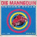 Die Mannequin/ユニコーン・ステーキ [SPIN-012]