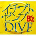 B'z/イチブトゼンブ / DIVE[BMCV-4009]