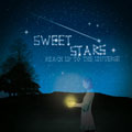 reach up to the universe/Sweet Stars<完全生産限定盤>[XQCZ-91001]
