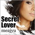 meajyu/Secret Lover[I3ME-001]