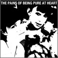 The Pains Of Being Pure At Heart/ザ・ペインズ・オブ・ビーイング・ピュア・アット・ハート[FCRD-006]