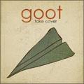 Goot/Take Cover[TWLT-0049]