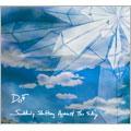 Dof/Suddenly Shifting Against The Sky[PDIP-6506]