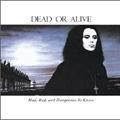 Dead Or Alive/ブランド・ニュー・ラヴァー[EICP-1260]